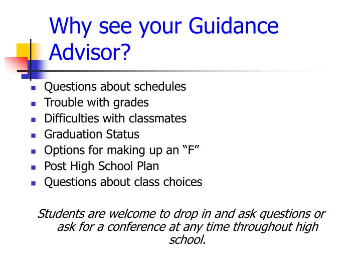Why see your guidance advisor