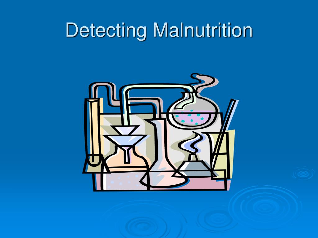 Detecting Malnutrition