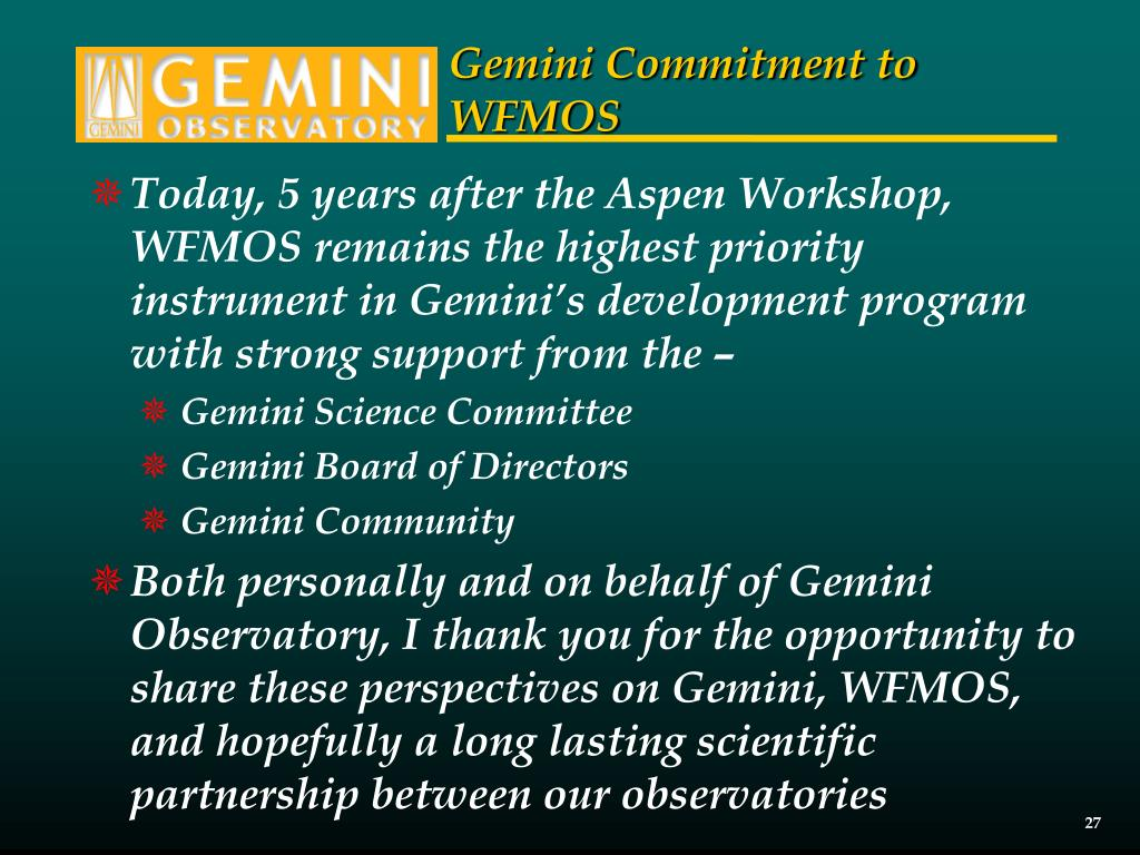 Gemini Commitment to WFMOS