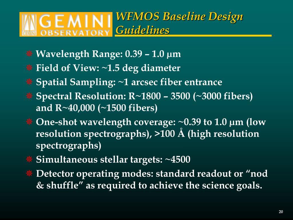 WFMOS Baseline Design Guidelines