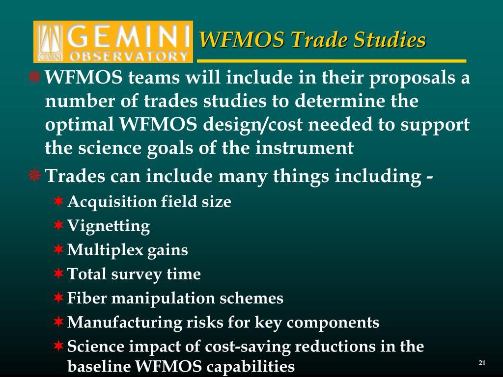 WFMOS Trade Studies