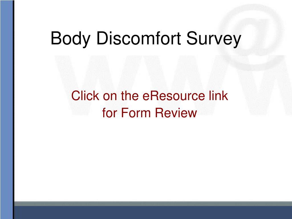 Body Discomfort Survey