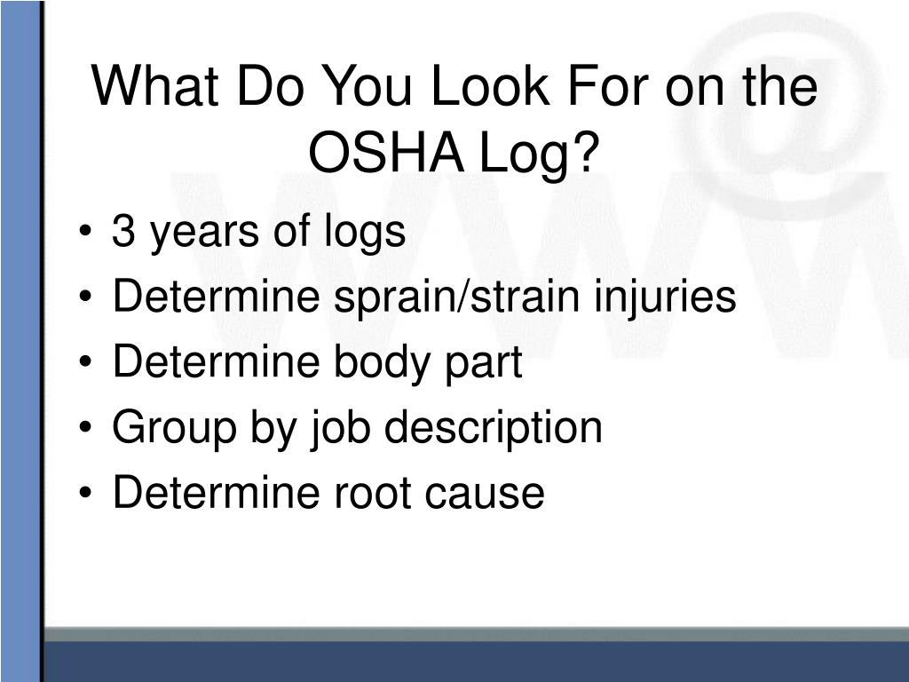 What Do You Look For on the OSHA Log?