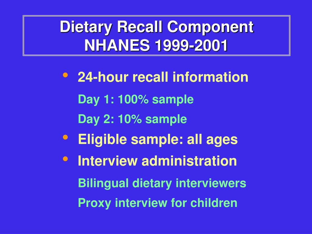 Dietary Recall Component