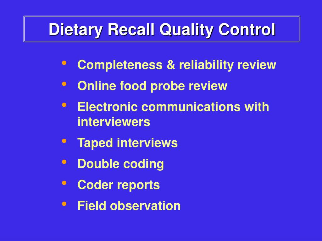 Dietary Recall Quality Control