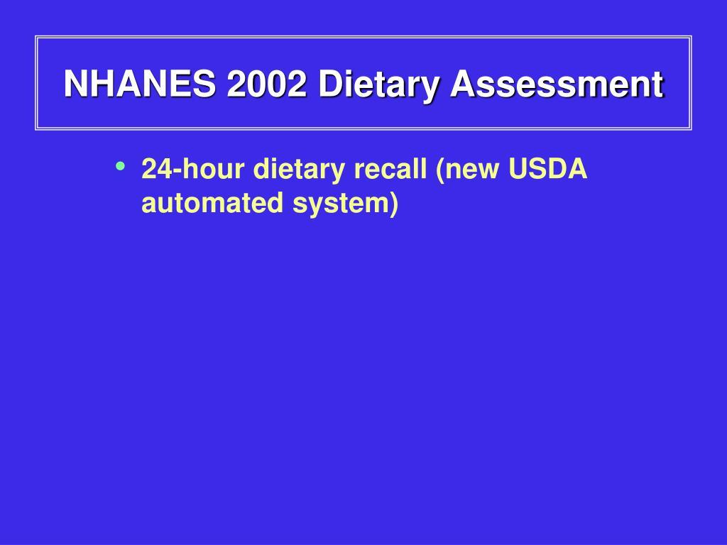 NHANES 2002 Dietary Assessment