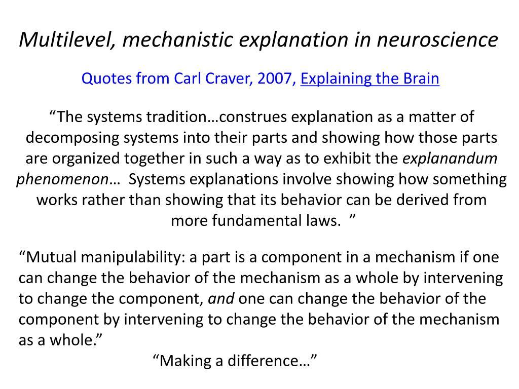 Multilevel, mechanistic explanation in neuroscience