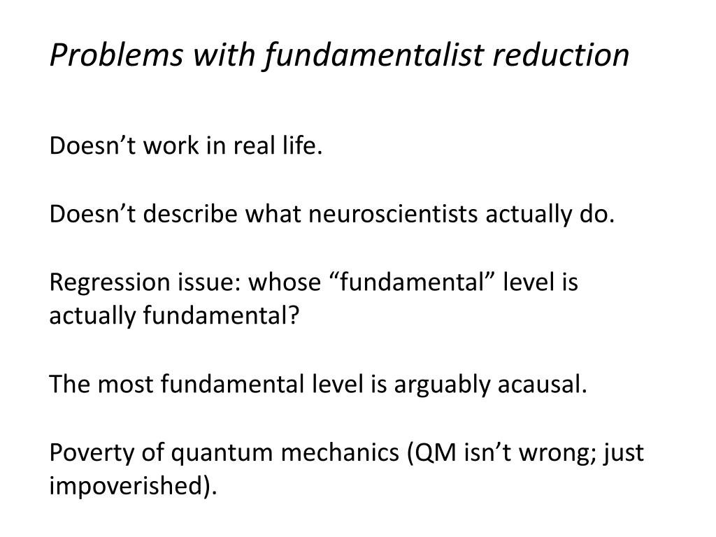 Problems with fundamentalist reduction