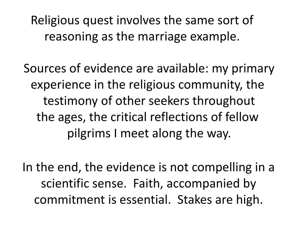 Religious quest involves the same sort of