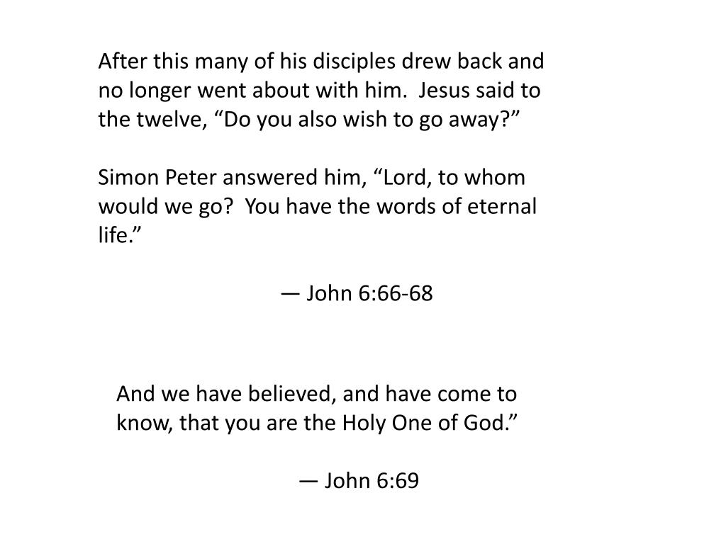 After this many of his disciples drew back and