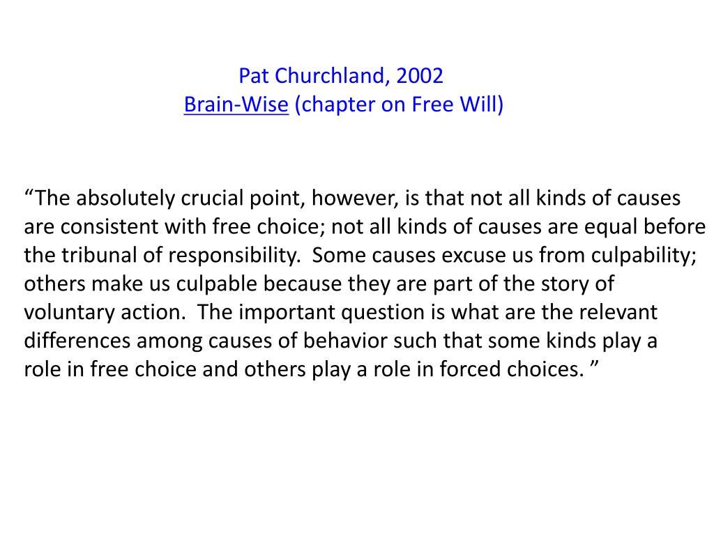 Pat Churchland, 2002
