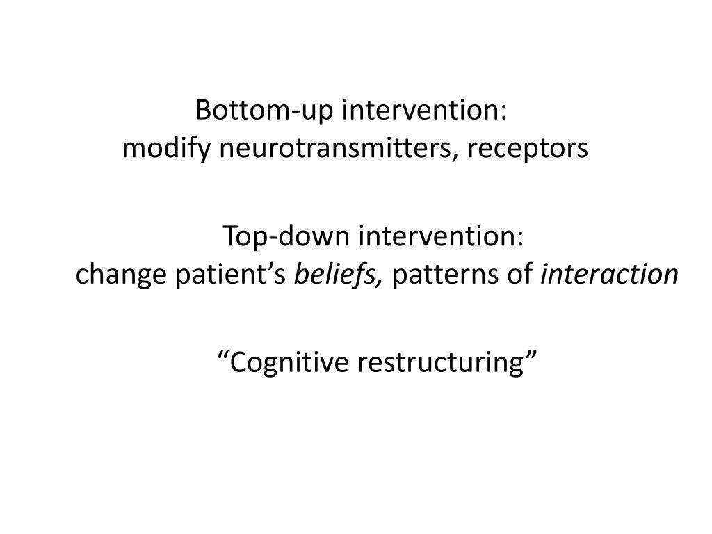 Bottom-up intervention: