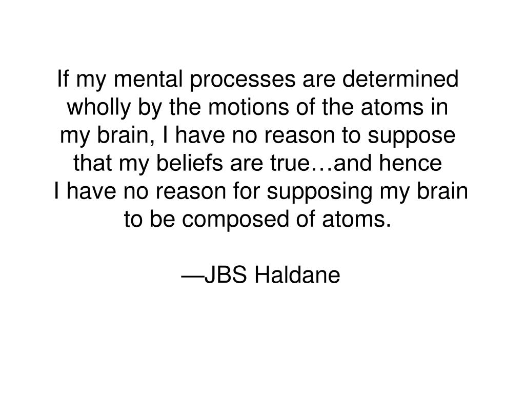 If my mental processes are determined