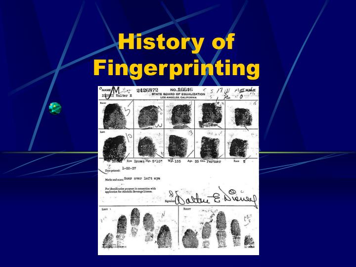 fingerprint history Joao de barros, a spanish explorer and writer, wrote that early chinese merchants used fingerprints to settle business transactions chinese parents also used fingerprints and footprints to differentiate children from one another • in early egyptian history, traders were identified by their physical descriptors.