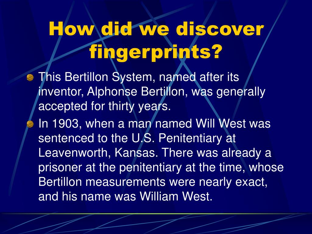How did we discover fingerprints?