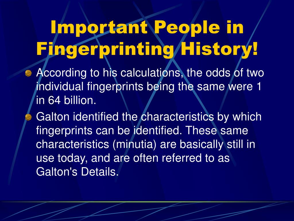 Importance of finger printing