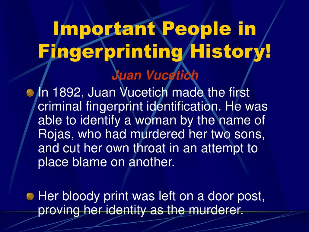 Important People in Fingerprinting History!
