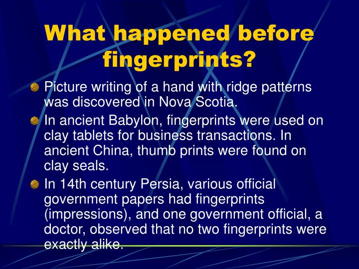 What happened before fingerprints l.jpg