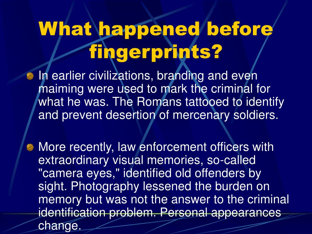 What happened before fingerprints?