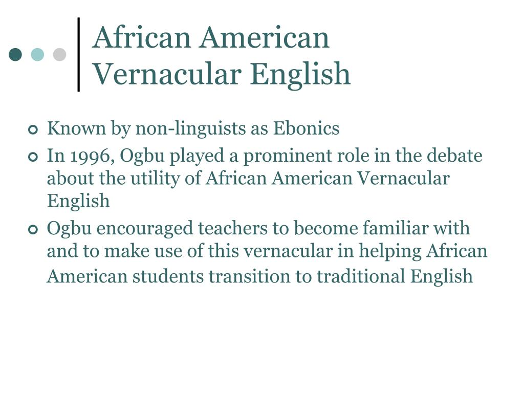 African American Vernacular English