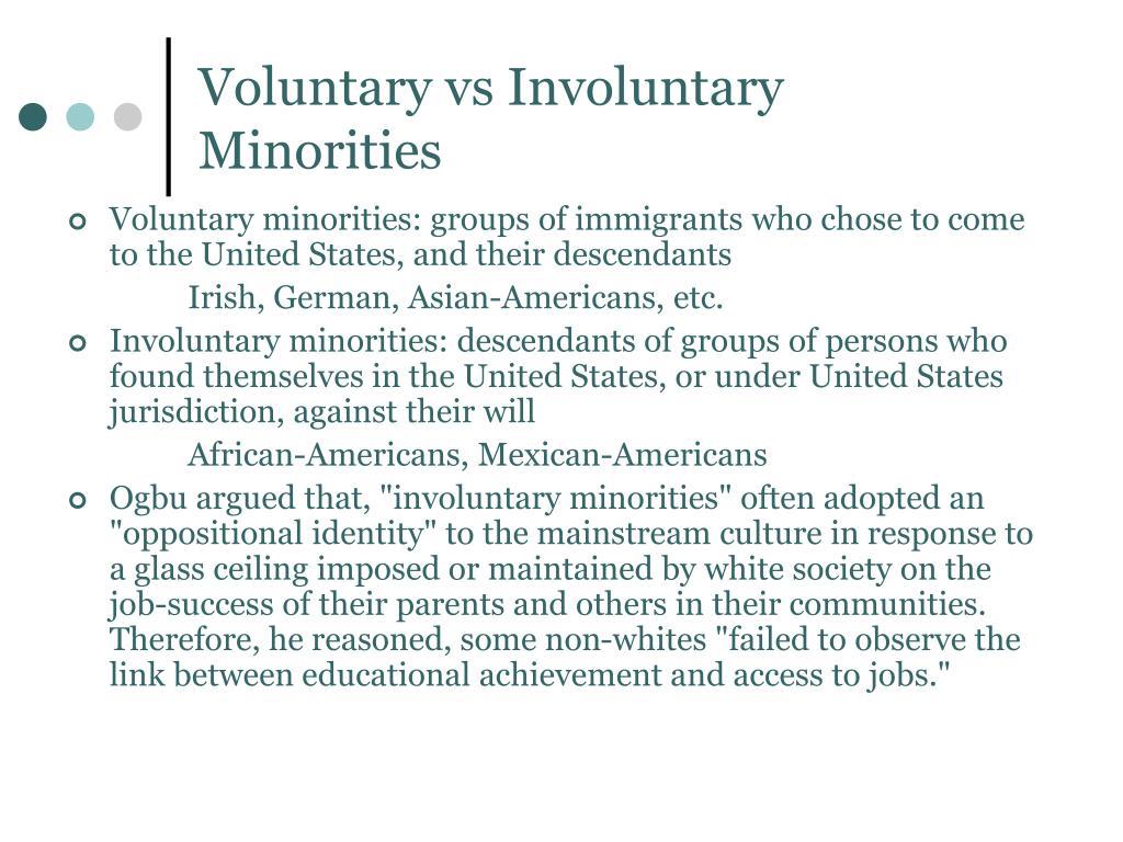 Voluntary vs Involuntary Minorities