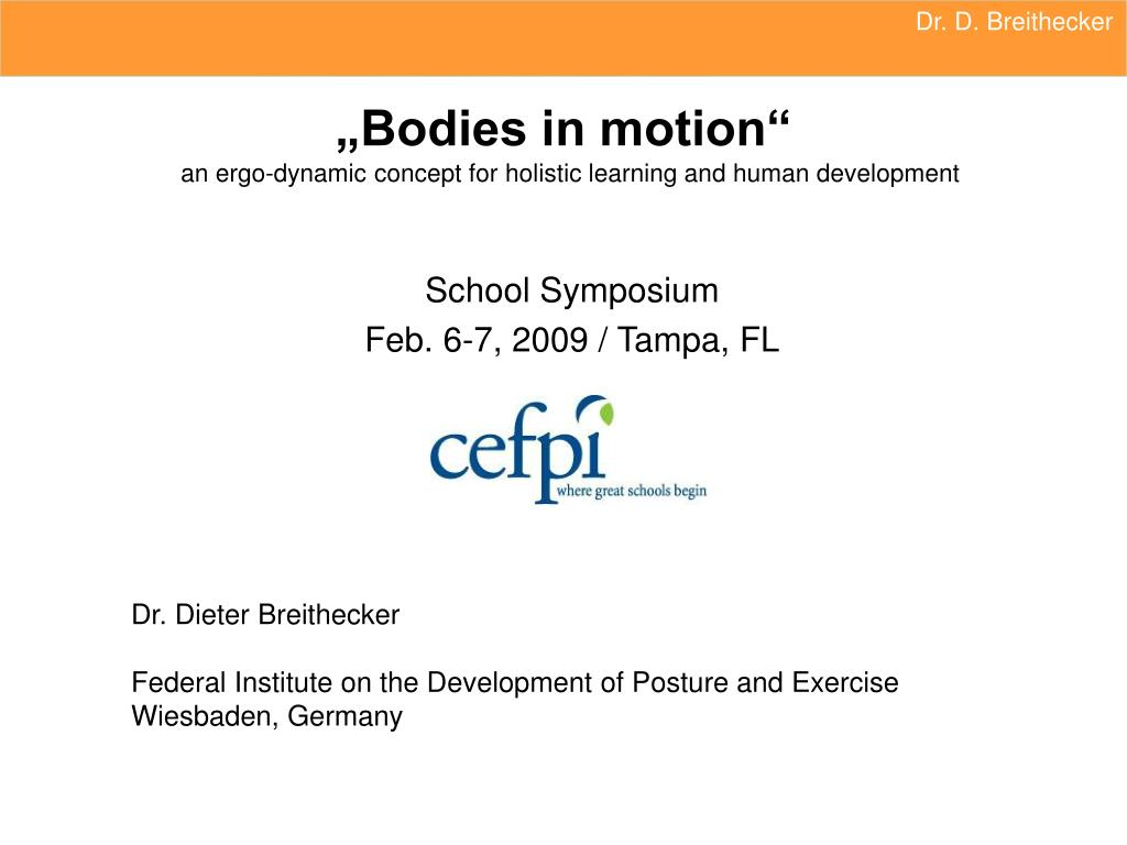 bodies in motion an ergo dynamic concept for holistic learning and human development