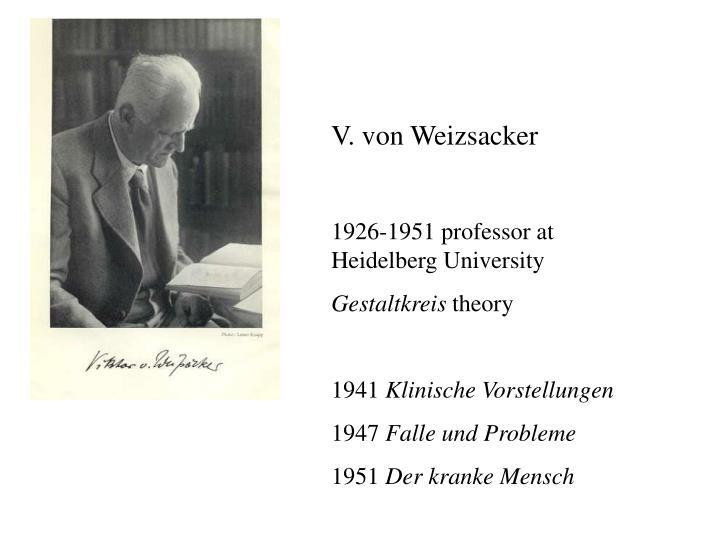 V. von Weizsacker