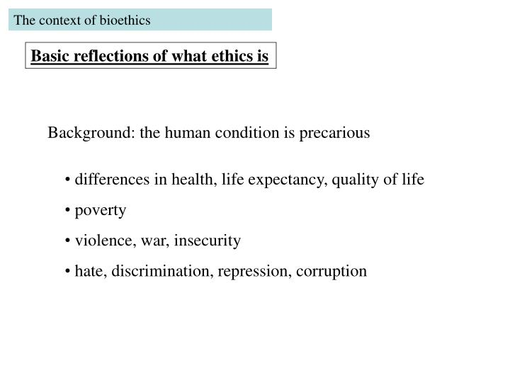 The context of bioethics