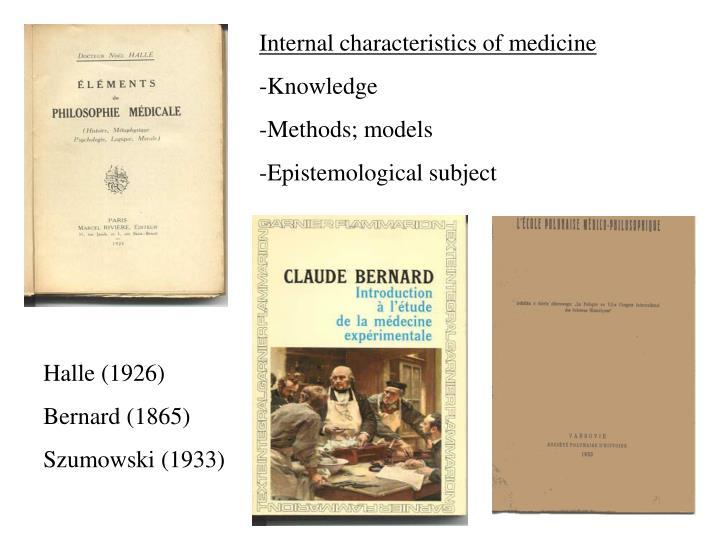Internal characteristics of medicine