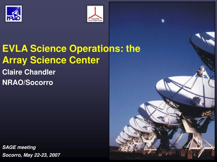 Evla science operations the array science center