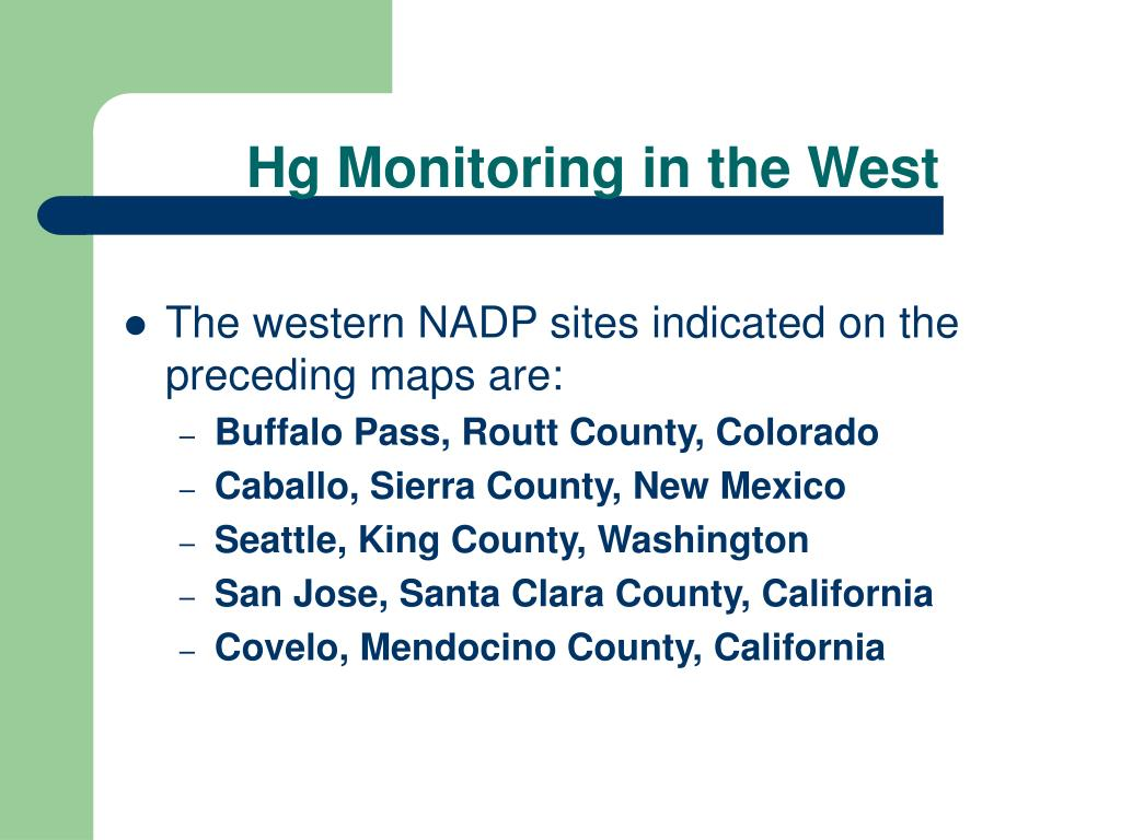 Hg Monitoring in the West