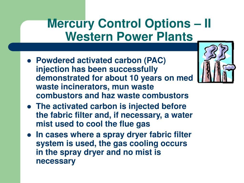 Mercury Control Options – II