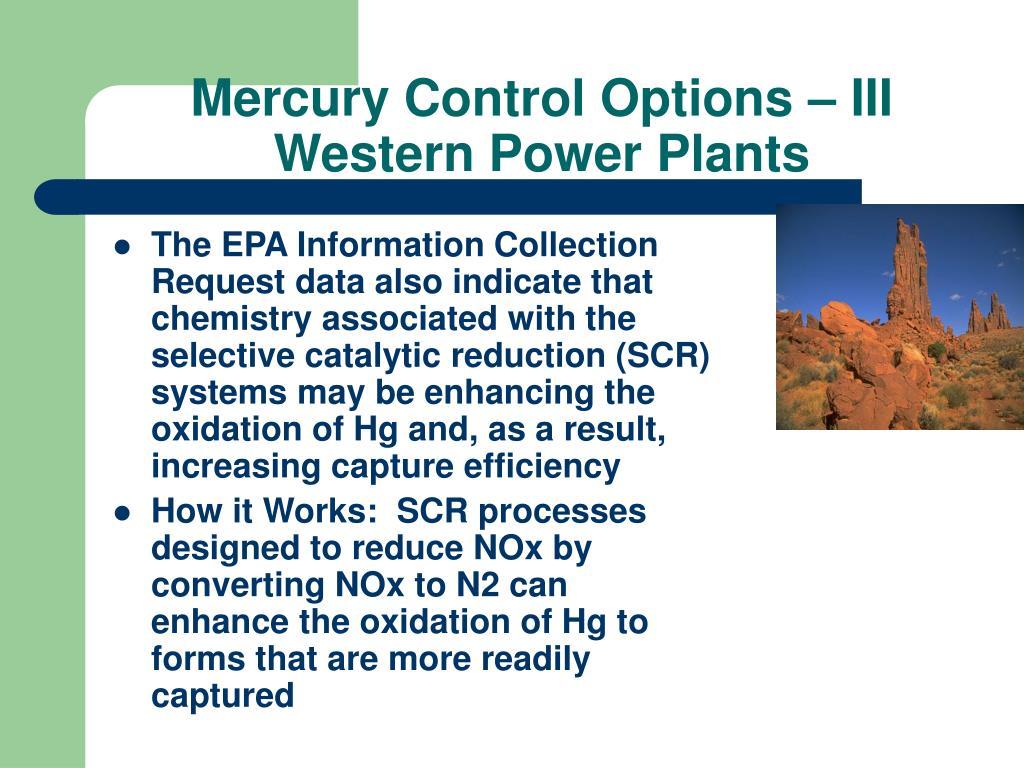 Mercury Control Options – III