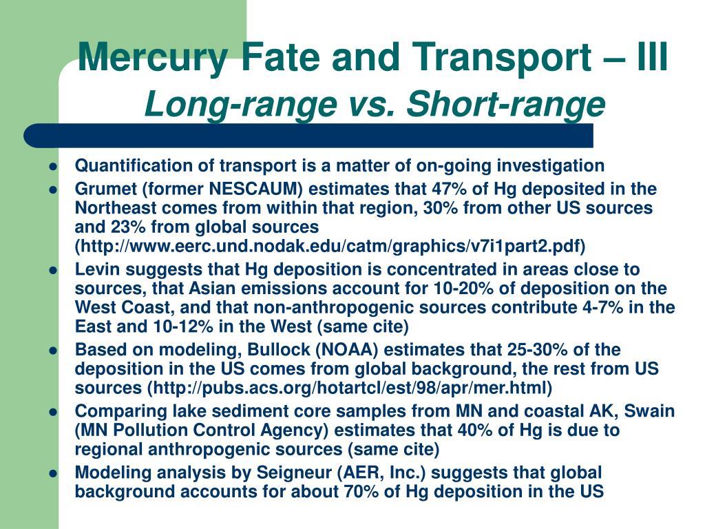 Mercury Fate and Transport – III
