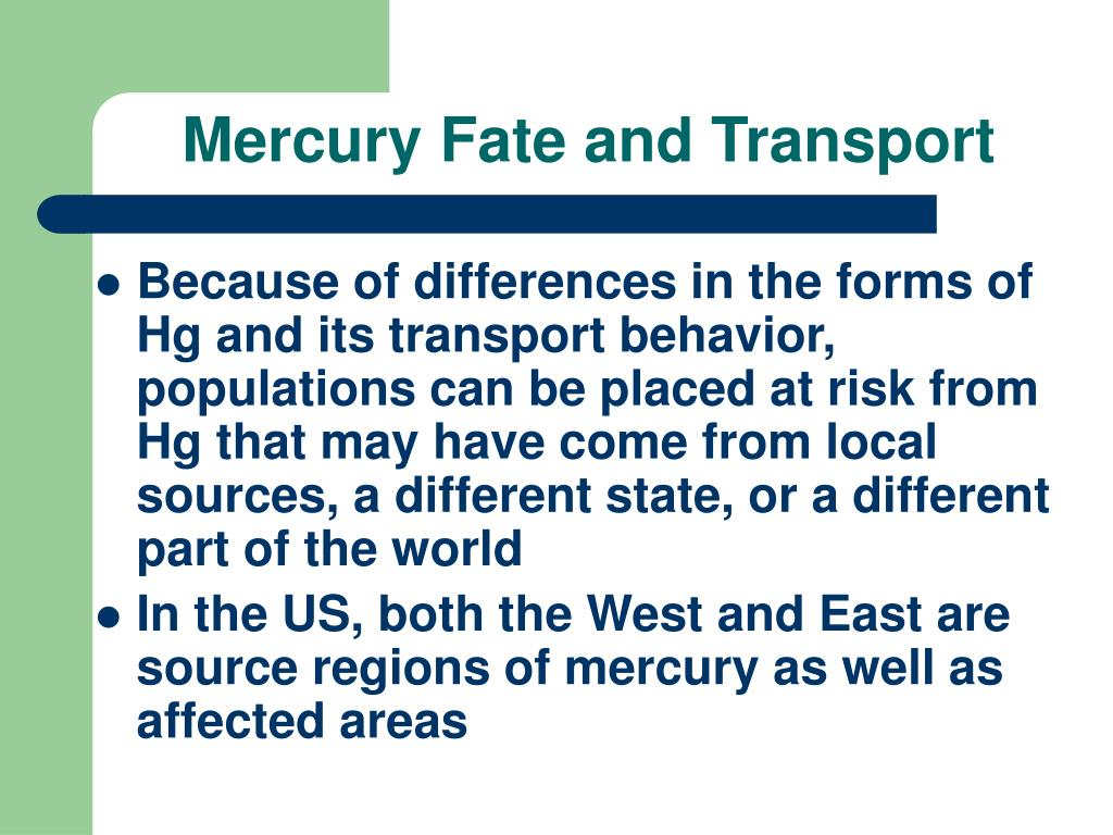 Mercury Fate and Transport