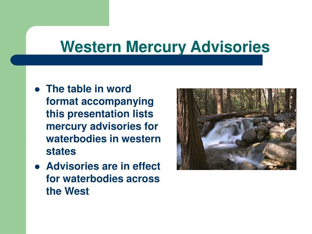 Western Mercury Advisories