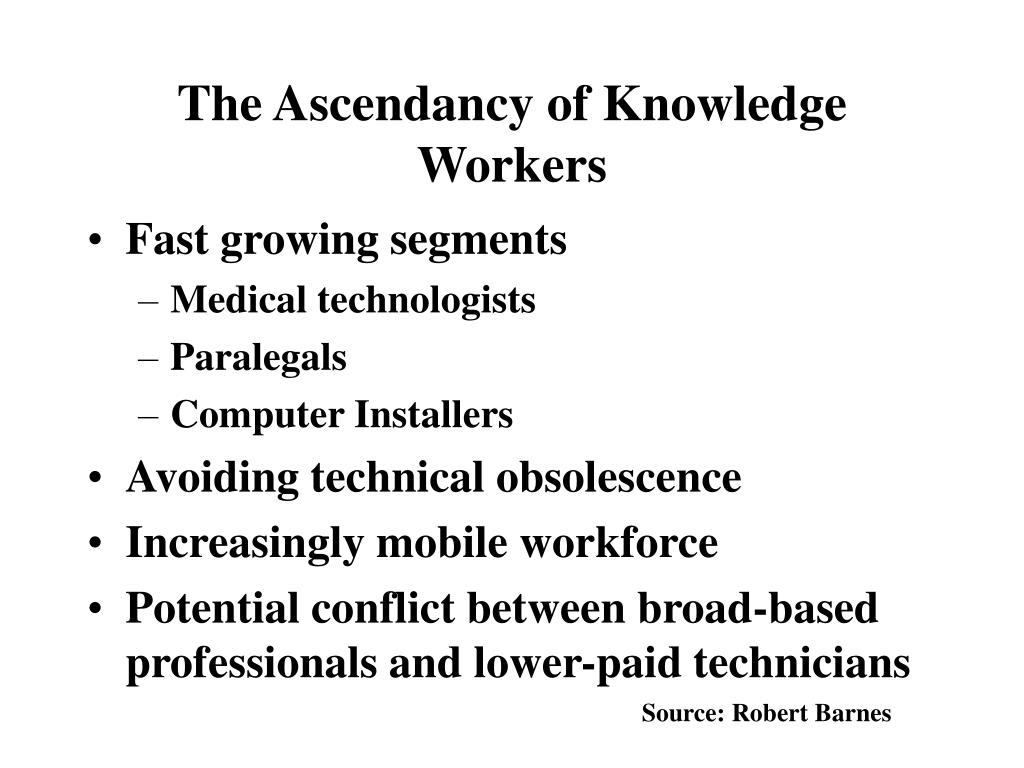 The Ascendancy of Knowledge Workers