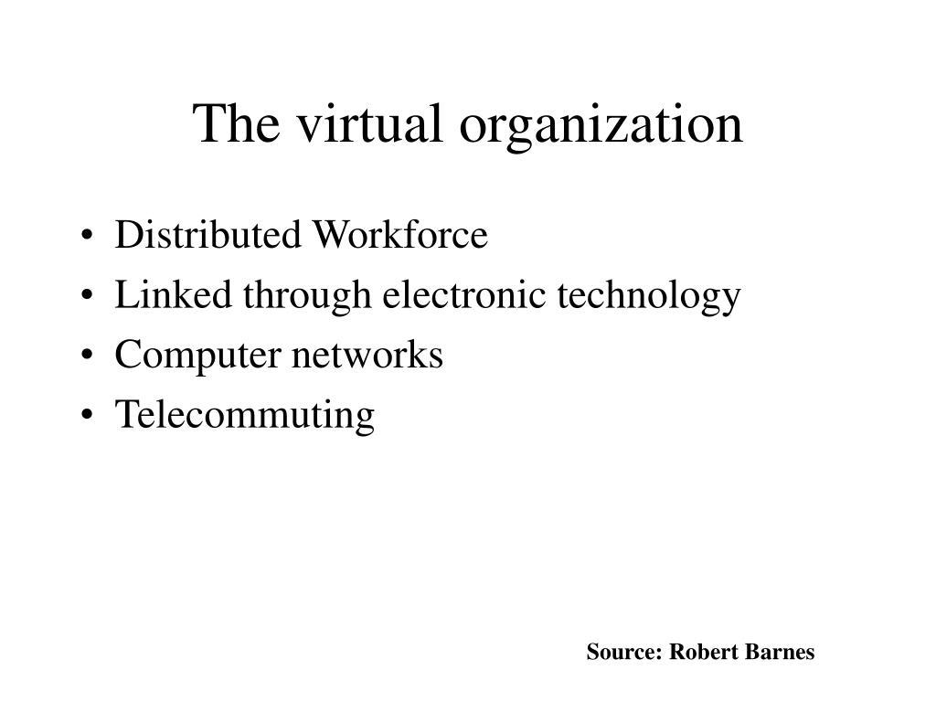 The virtual organization