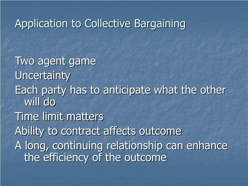 Application to Collective Bargaining