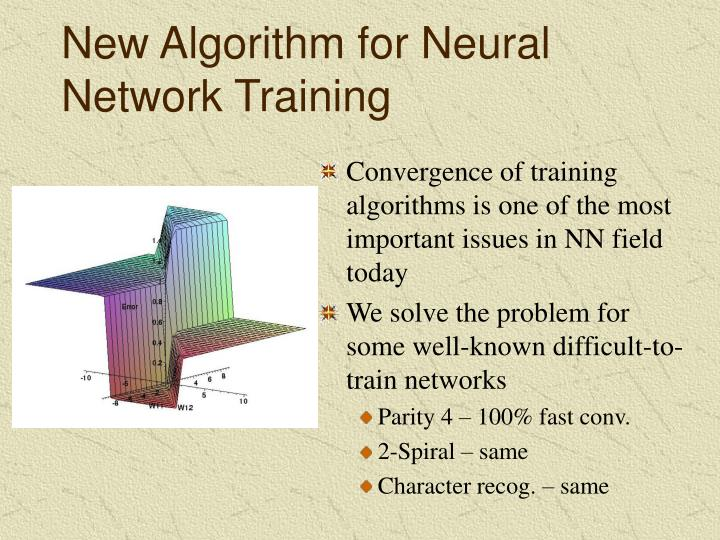 New algorithm for neural network training