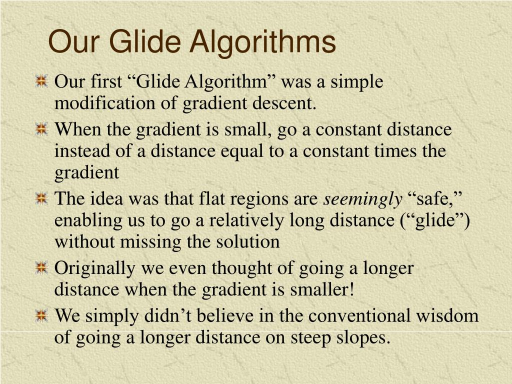 Our Glide Algorithms