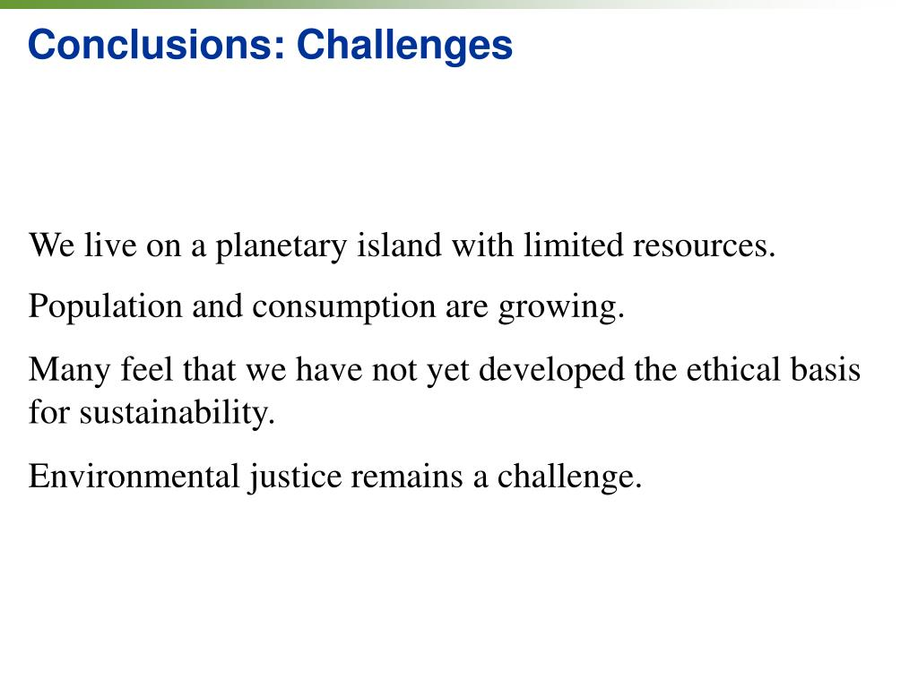 Conclusions: Challenges