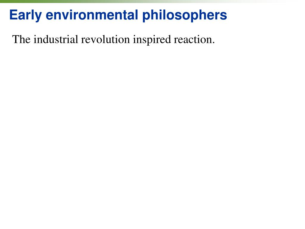 Early environmental philosophers
