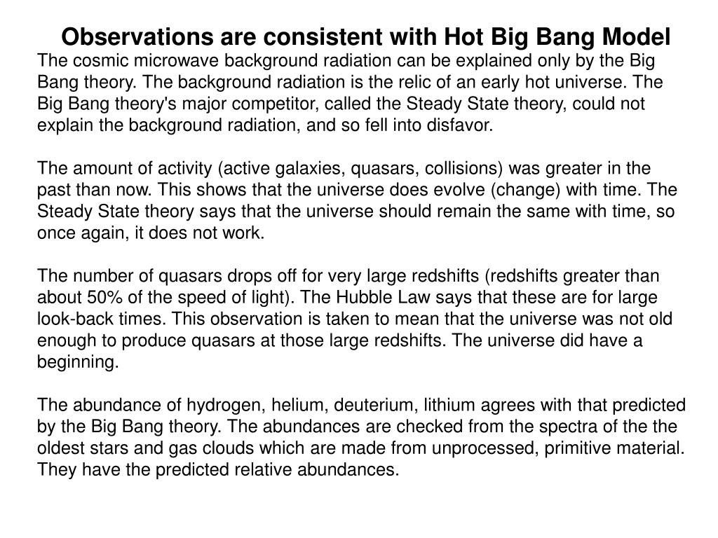 Observations are consistent with Hot Big Bang Model