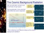 the cosmic background radiation