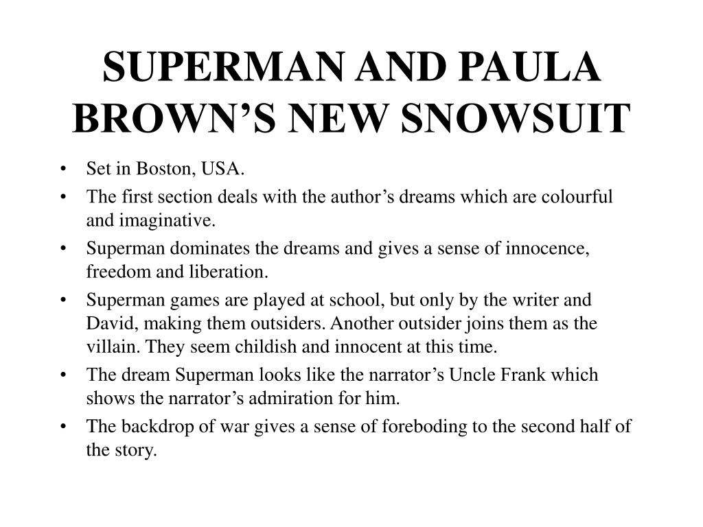 SUPERMAN AND PAULA BROWN'S NEW SNOWSUIT