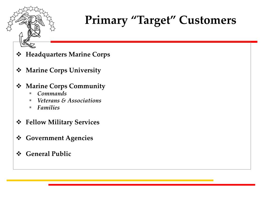 "Primary ""Target"" Customers"