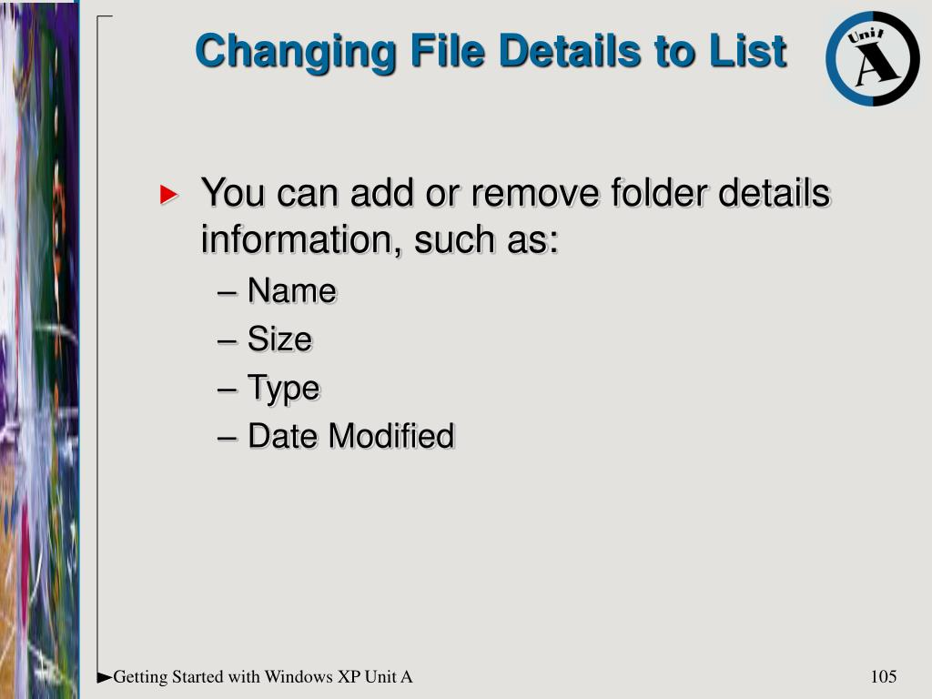 Changing File Details to List