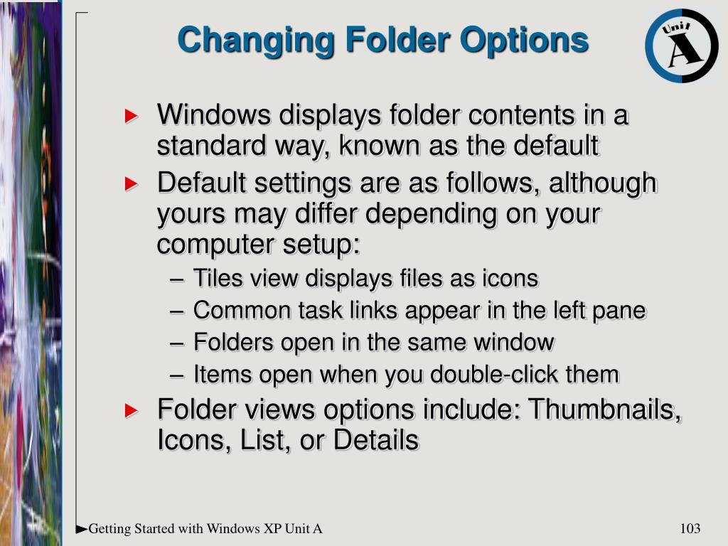 Changing Folder Options
