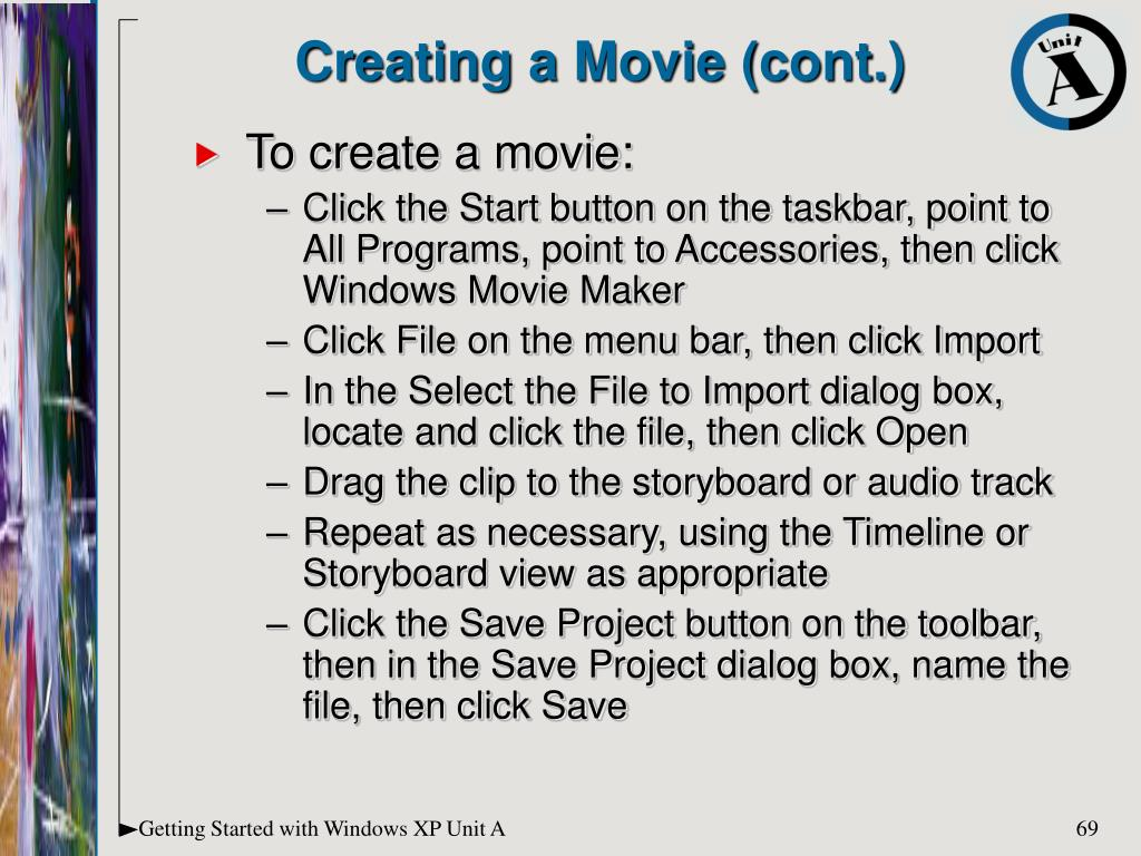 Creating a Movie (cont.)